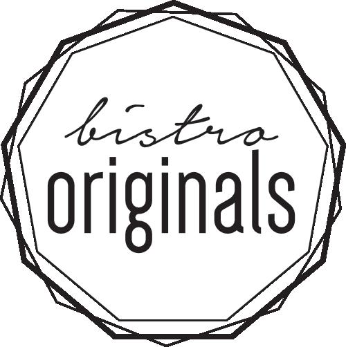 Bistro Originals